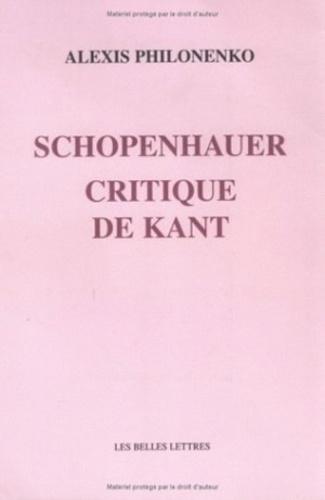 Alexis Philonenko - Schopenhauer, critique de Kant.