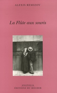Alexis Remizov - La Flûte aux souris.