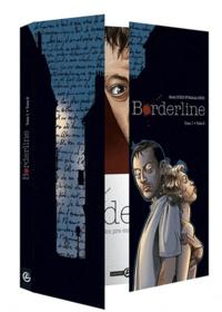 Alexis Robin et Nathalie Berr - Borderline  : Pack 2 volumes - Tome 1, Les mots de la nuit ; Tome 2, N'oublie pas de me dire adieu.