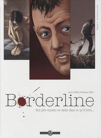 Alexis Robin et Nathalie Berr - Borderline Tome 1 : Son pire ennemi se cache dans ce qu'il écrit....