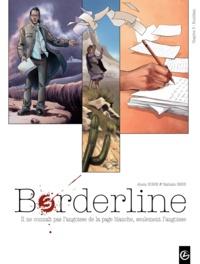 Alexis Robin et Nathalie Berr - Borderline Tome 3 : Kumlikan.