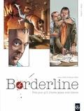 Alexis Robin et Nathalie Berr - Borderline Tome 4 : Martyr.