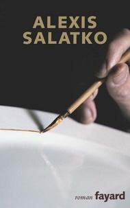 Alexis Salatko - China et la grande fabrique.