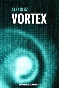 Alexis Sz - Vortex.
