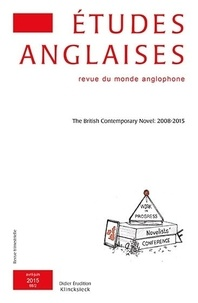Alexis Tadié - Études anglaises - N°2/2015 - The British Contemporary Novel: 2008-2015.