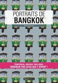 Alexis Thuaux - Portraits de Bangkok.