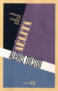 Alexis Tolstoï - Aélita - Le siècle rouge de la littérature russe.