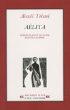 Alexis Tolstoï - Aélita.