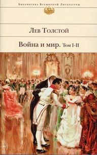 Alexis Tolstoï - Guerre et Paix - Tomes 1 et 2.