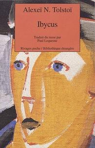 Alexis Tolstoï - Ibycus ou les aventures de Nevzorov.