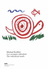 Alexis Vaillant - Michael Krebber - Les escargots ridiculisés.
