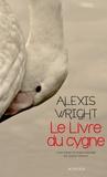 Alexis Wright - Le livre du cygne.