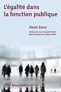 Alexis Zarca - L'égalite dans la fonction publique.