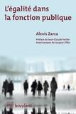 Alexis Zarca et Jean–Claude Fortier - L'égalité dans la fonction publique.