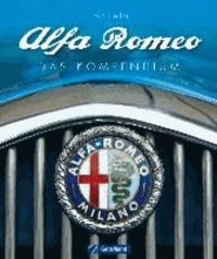 Alfa Romeo - Das Kompendium.