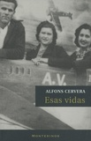 Alfons Cervera - Esas vidas.