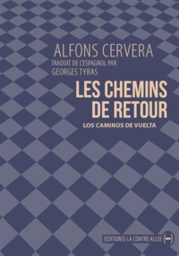 Alfons Cervera - Les chemins de retour.