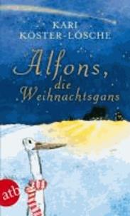 Alfons, die Weihnachtsgans.