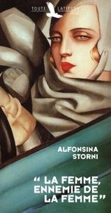 Alfonsina Storni - La femme, ennemie de la femme.