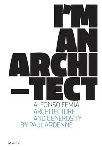 Alfonso Femia - I'm an architect.