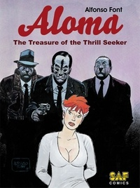 Alfonso Font - Aloma - Volume 1 - The Treasure of the Thrill Seeker.