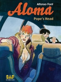 Alfonso Font - Aloma - Volume 2 - Pope's Head.