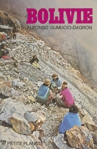 Alfonso Gumucio-Dagron et Freddy Alborta Trigo - Bolivie.