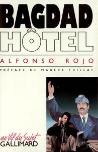 Alfonso López Rojo - Bagdad Hotel.