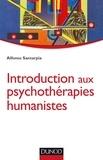 Alfonso Santarpia - Introduction aux psychothérapies humanistes.