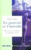 Alfred Adler - Le Pouvoir et l'interdit.