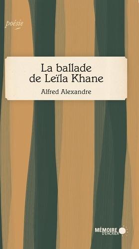 Alfred Alexandre - La ballade de Leïla Khane.