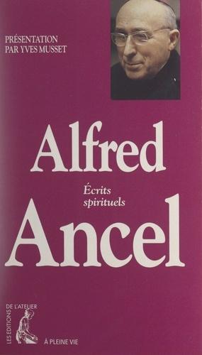 Alfred Ancel. Écrits spirituels