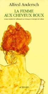 Alfred Andersch - La femme aux cheveux roux.