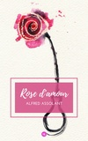 Alfred Assolant - Rose-d'Amour.