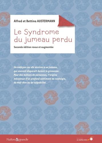 Le syndrome du jumeau perdu 2e édition revue et augmentée