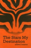 Alfred Bester - The Stars My Destination.