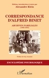 Alfred Binet et Alexandre Klein - Correspondance d'Alfred Binet - Archives familiales (1883-1916).