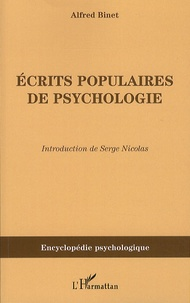 Alfred Binet - Ecrits populaires de psychologie - Tome 6, Oeuvres choisies.