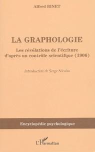 Alfred Binet - La graphologie - Les révélations de l'écriture d'après un contrôle scientifique (1906).