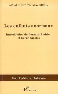 Alfred Binet et Théodore Simon - Les enfants anormaux.