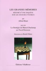 Alfred Binet et Pascal Rousseau - Les grandes mémoires - Résumé d'une enquête sur les joueurs d'échecs, suivi de La Stratégie de Marcel Duchamp.