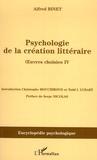 Alfred Binet - Psychologie de la création littéraire - Oeuvres choisies IV.
