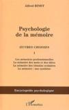 Alfred Binet - Psychologie de la mémoire - Oeuvres choisies, Tome 1.