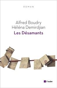 Alfred Boudry et Héléna Demirdjian - Les Désamants.