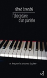 Alfred Brendel - Abécédaire d'un pianiste.