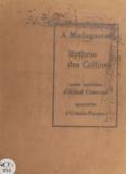 Alfred Chaumel et Urbain Forec - À Madagascar. Rythme des collines - Contes imériniens.