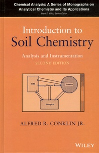 Alfred Conklin - Introduction to Soil Chemistry - Analysis and Instrumentation.