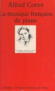 Alfred Cortot - La musique française de piano.