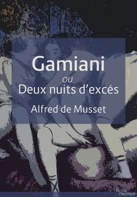 Alfred de Musset - Gamiani - Deux nuits d'excès.