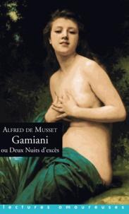 Alfred de Musset - Gamiani - Ou Deux Nuits d'excès.